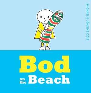 Bod on the Beach