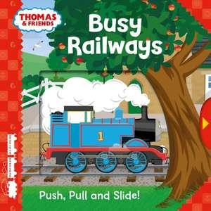 Thomas & Friends: Busy Railways (Push, Pull and Slide!) de  Egmont Publishing UK