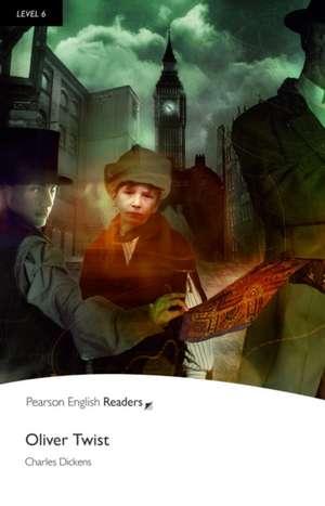 Oliver Twist, Level 6, Penguin Readers:  Achieving the Minimum Core de Charles Dickens
