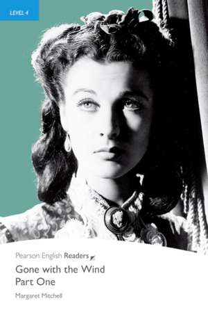 Penguin Readers Level 4 Gone with the Wind  Part One