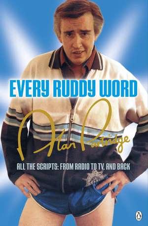 Alan Partridge: Every Ruddy Word imagine