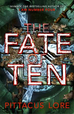 The Fate of Ten: Lorien Legacies Book 6 de Pittacus Lore