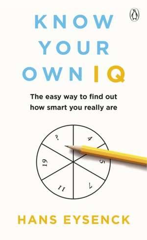 Know Your Own IQ de Hans Eysenck