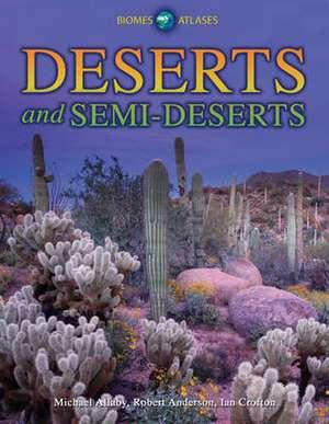 Deserts and Semi-Deserts