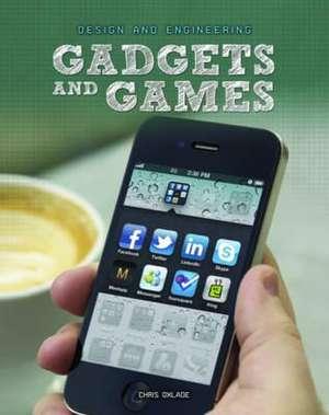 Gadgets and Games de Chris Oxlade