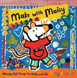 Cousins, L: Make with Maisy de Lucy Cousins