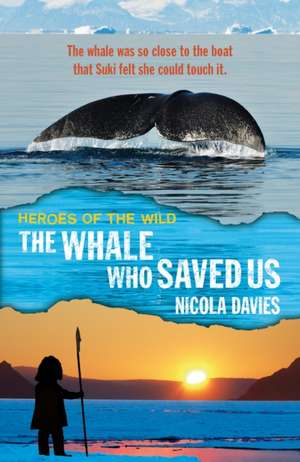 The Whale Who Saved Us de Nicola Davies