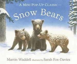 Snow Bears de Martin Waddell