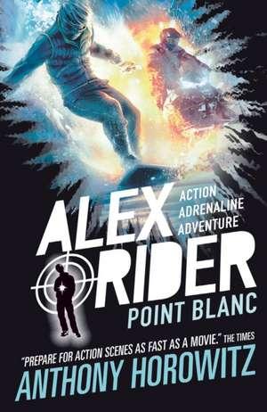 Alex Rider 02: Point Blanc. 15th Anniversary Edition