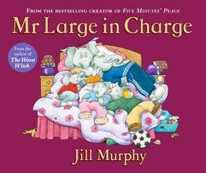 Mr Large in Charge de Jill Murphy