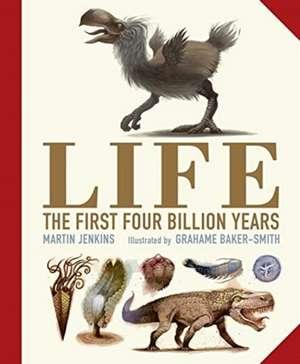Jenkins, M: Life: The First Four Billion Years de Martin Jenkins