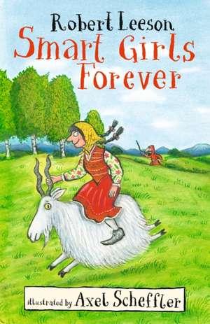 Smart Girls Forever de Robert Leeson