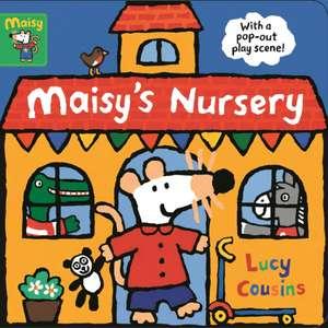 Maisy's Nursery de Lucy Cousins