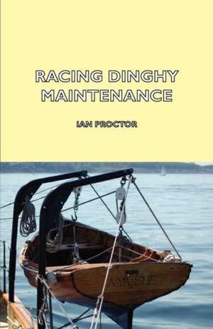 Racing Dinghy Maintenance de Ian Proctor