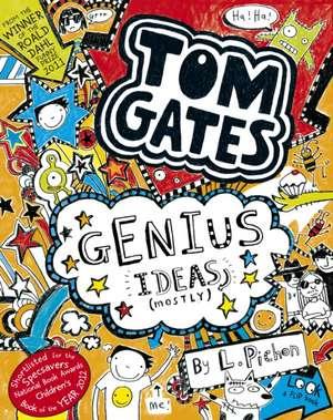 Tom Gates 04. Genius Ideas (Mostly)