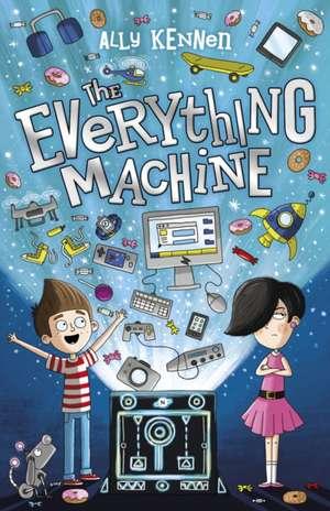 The Everything Machine de Ally Kennen