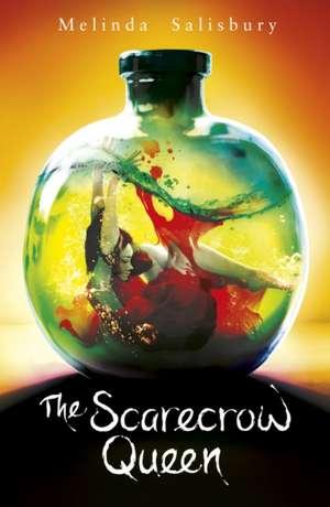 The Sin Eater's Daughter 03: The Scarecrow Queen de Melinda Salisbury