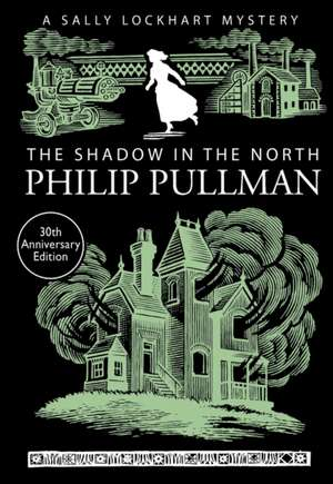 The Shadow in the North de Philip Pullman