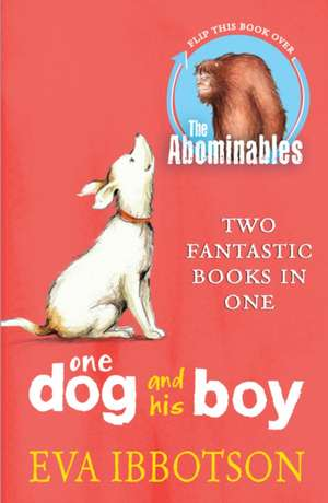 The Abominables / One Dog and His Boy Bind Up