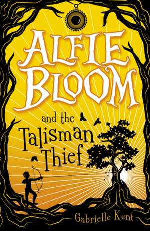 Alfie Bloom 02 and the Talisman Thief