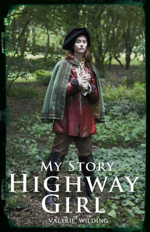 Highway Girl de Valerie Wilding