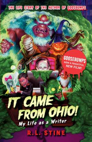 It Came from Ohio: My Life as a Writer
