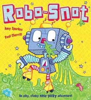 Robo-Snot