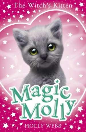 Witch's Kitten de Holly Webb
