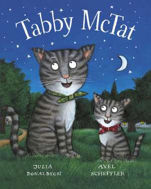 Tabby McTat Gift-edition de Julia Donaldson