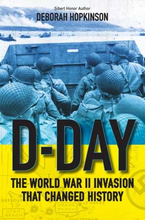 D-Day: The World War II Invasion That Changed History imagine