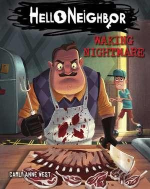 Waking Nightmare (Hello Neighbor, Book 2) de Carly Anne West