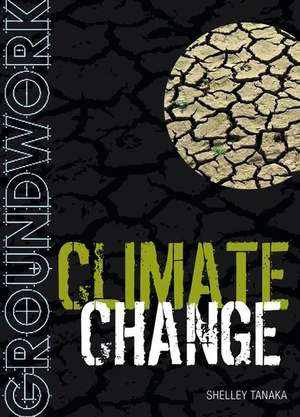 Groundwork Climate Change
