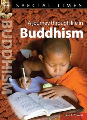 West, J: Special Times: Buddhism