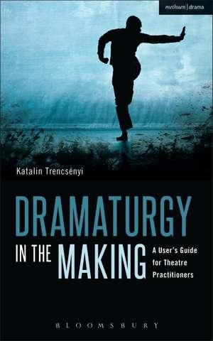 Dramaturgy in the Making imagine