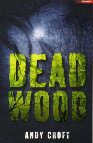 Dead Wood de Andy Croft