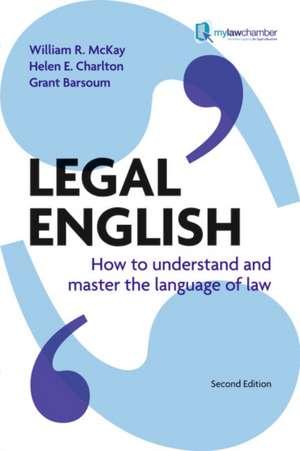 McKay, W: Legal English de Grant Barsoum
