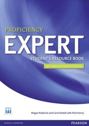 Expert Proficiency Student's Resource Book (with Key) de Megan Roderick
