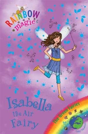 Rainbow Magic: Isabella the Air Fairy de Daisy Meadows