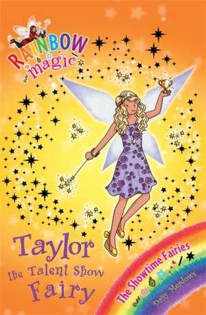 Rainbow Magic: Taylor the Talent Show Fairy de Daisy Meadows