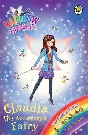 Rainbow Magic: Claudia the Accessories Fairy de Daisy Meadows