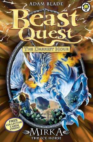 Beast Quest: 71: Mirka the Ice Horse de Adam Blade
