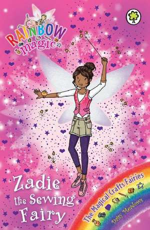Zadie the Sewing Fairy de Daisy Meadows