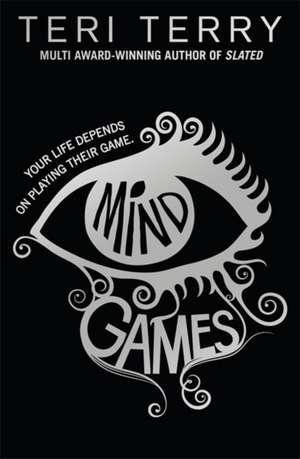 Mind Games de Teri Terry