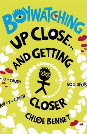 Bennet, C: Boywatching: Up Close de Chloe Bennet
