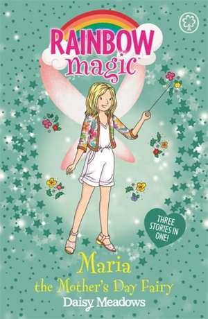 Rainbow Magic: Maria the Mother's Day Fairy de Daisy Meadows