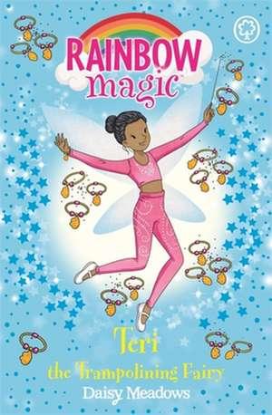 Rainbow Magic: Teri the Trampolining Fairy de Daisy Meadows
