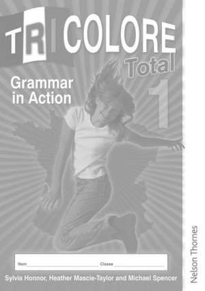 Tricolore Total 1 Grammar in Action Workbook (8 pack)