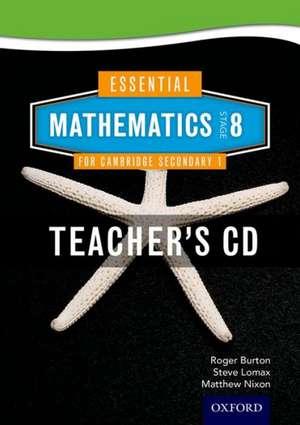Essential Mathematics for Cambridge Lower Secondary Stage 8 Teacher CD-ROM de Roger Burton