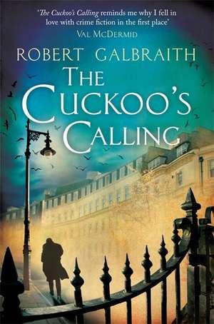 Galbraith, R: Cuckoo's Calling
