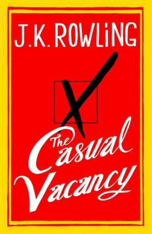 The Casual Vacancy de J. K. Rowling